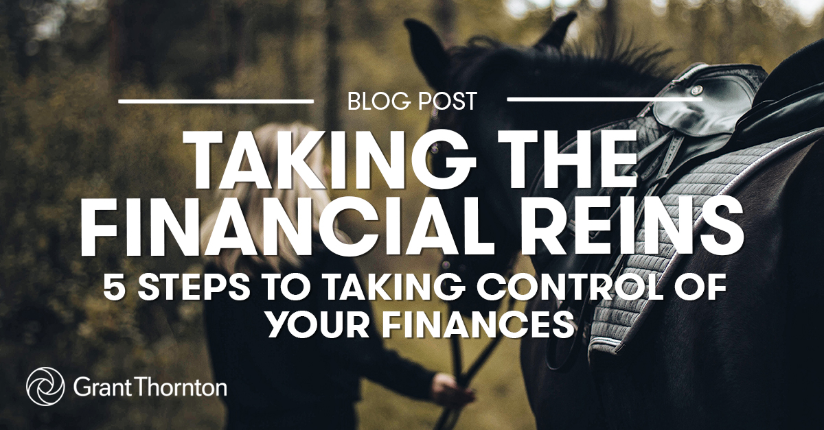 5 Steps to Taking Control of Your Finance, Grant Thornton Limited
