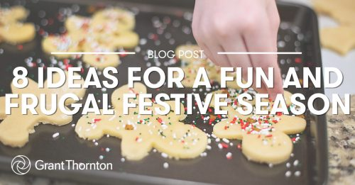 Fun and Frugal Festive Season, Grant Thornton Limited
