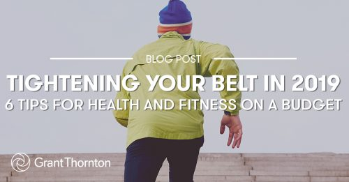 Health and Fitness on a Budget - Grant Thornton Limited