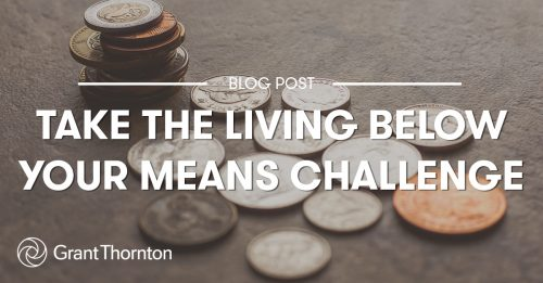 Living Below Your Means Challenge - Grant Thornton Limited