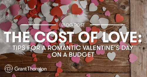 Valentin's Day on a Budget - Grant Thornton Limited