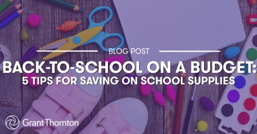 Back-to-school on a budget, Grant Thornton Limited