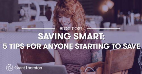 BlostPost-SavingSmart-GrantThorntonLimited