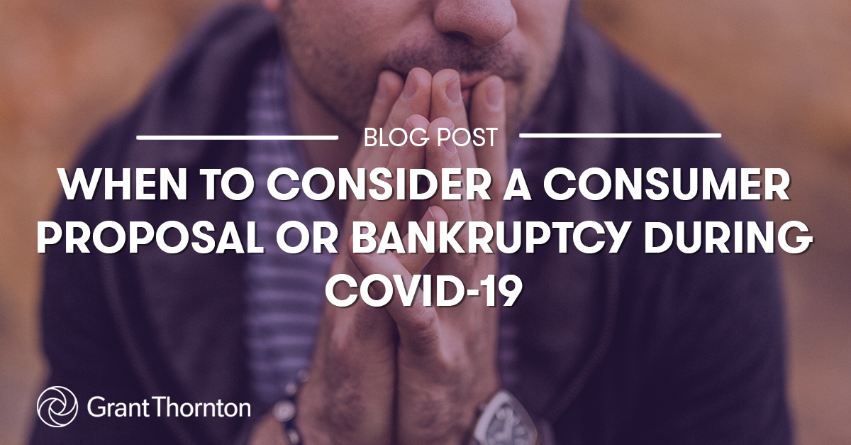 BlogPost - When to Consider a Proposal or Bankruptcy